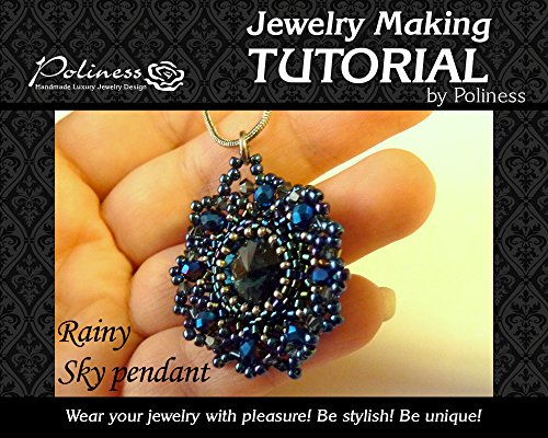 DIY Jewelry making pattern Rainy sky pendant, Practical Step by step Guide on How to make Handmade Beaded ()