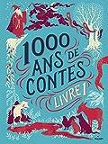 """Afficher """"Mille ans de contes"""""""