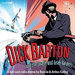 Dick Barton and the Smash and Grab Raiders