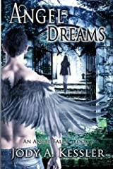Angel Dreams (An Angel Falls) (Volume 2) Paperback