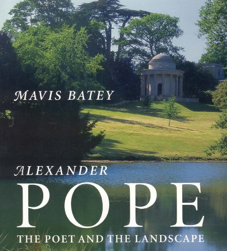 Alexander Pope: The Poet and the Landscape