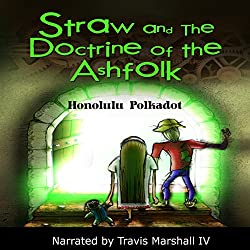 Straw and the Doctrine of the Ashfolk