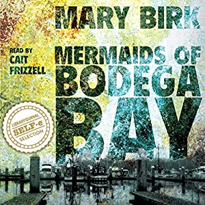 Mermaids of Bodega Bay Audiobook