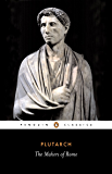 The Makers of Rome (Penguin Classics Book 158)