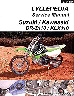 cpp 119 p kawasaki klx110 suzuki dr z110 cyclepedia printed rh amazon com Suzuki JR 50 DRZ110 Spoke Covers
