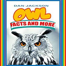 Childrens Book: OWL - Facts and More (Animal Habitats) Great book for Kids (Bedtime story) First reading book