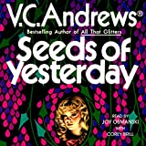 Seeds of Yesterday: Dollanganger, Book 4