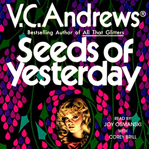 Seeds of Yesterday: Dollanganger, Book 4 by Simon & Schuster Audio