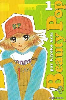Beauty Pop, Tome 1 par Arai