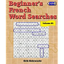 Beginner's French Word Searches - Volume 1
