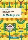 Dictionnaire insolite de Madagascar par Mayeur