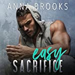 Easy Sacrifice | Anna Brooks