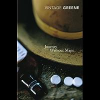 Journey Without Maps (Vintage Classics)
