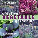 Creative Vegetable Gardening