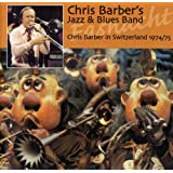Chris Barber in Switzerland 1974-5
