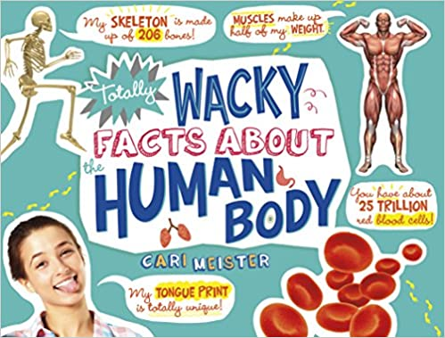 Book Totally Wacky Facts About the Human Body (Mind Benders: Mind Benders)