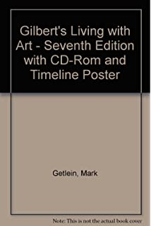 Gilberts living with art 7th mark getlein amazon books gilberts living with art seventh edition with cd rom and timeline poster fandeluxe Choice Image