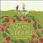 Swing Sideways | Nanci Turner Steveson