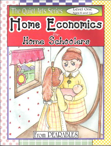 Home Economics for Home Schoolers, from Pearables: Once-a-Week Curriculum