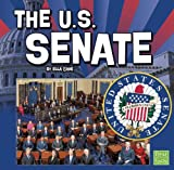 The U.S. Senate (Our Government)
