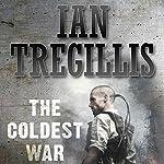 The Coldest War: The Milkweed Triptych, Book 2   Ian Tregillis