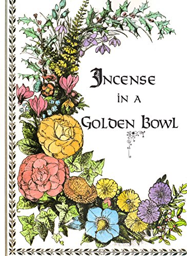 - Incense in a Golden Bowl