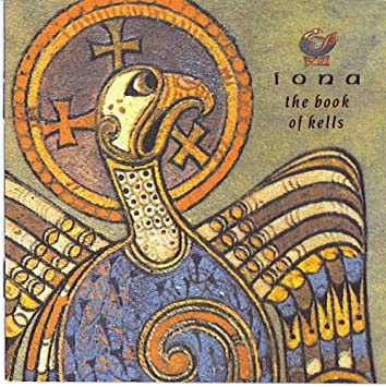 11ecd19134c91 Iona: The Book Of Kells