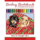 Darling Dachshunds: A Doxie Dog Colouring Book for Adults (Paws for Thought 1)