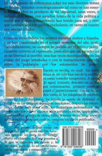 Nuestra España: 1er Semestre 2016 (Volume 1) (Spanish Edition): Manuel Ibáñez Roldan: 9781539006206: Amazon.com: Books