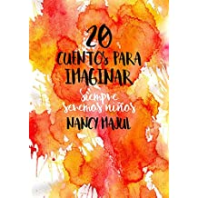 20 cuentos para imaginar (Spanish Edition)