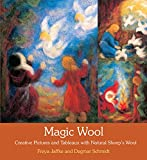 img - for Magic Wool: Creative Pictures and Tableaux with Natural Sheep's Wool book / textbook / text book