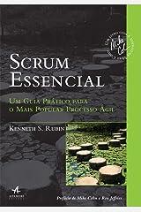 Scrum Essencial. Um Guia Prático Para o Mais Popular Processo Ágil Paperback