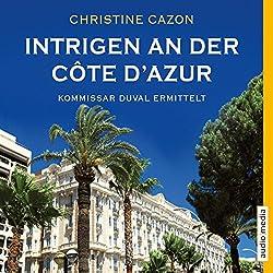 Intrigen an der Côte d'Azur (Kommissar Duval 2)