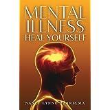 Mental Illness Heal Yourself