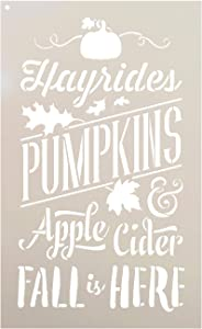 Fall is Here Stencil by StudioR12 | Hayrides | Pumpkins | Apple Cider | Leaves | DIY Autumn Farmhouse Home Decor | Craft & Paint Rustic Wood Signs | Reusable Mylar Template | Select Size (9