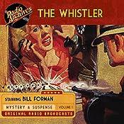 The Whistler, Volume 1   J. Donald Wilson