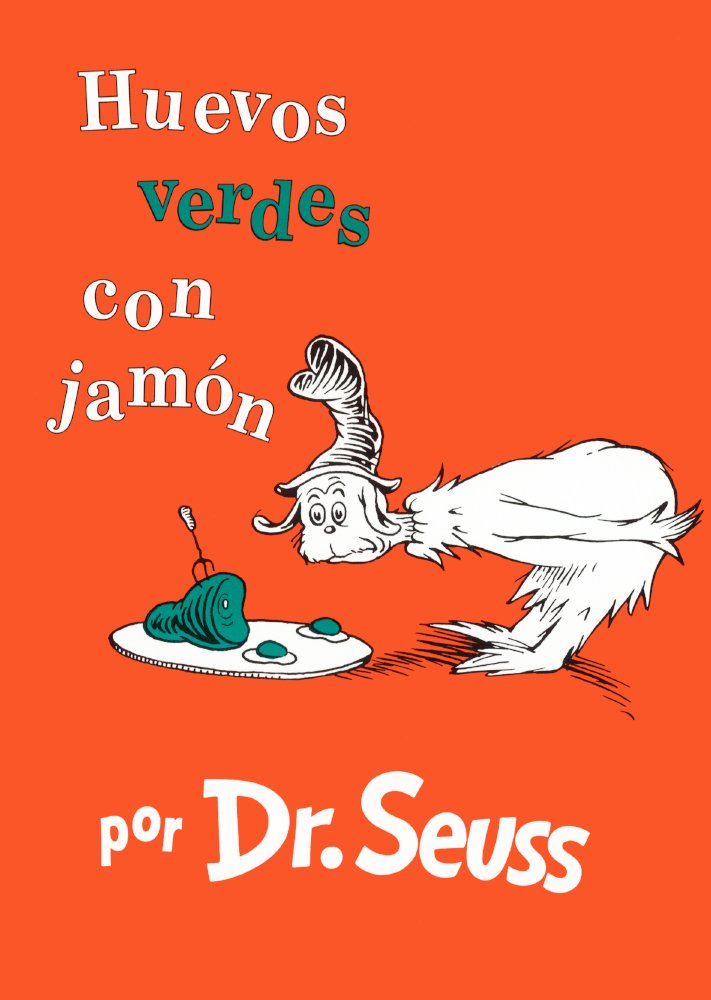 Huevos Verdes Con Jamon (Green Eggs And Ham) (Turtleback School & Library Binding Edition) (I Can Read It All by Myself Beginner Books (Hardcover)) (Spanish Edition) by Turtleback Books