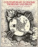 Contemporary Economic Problems Issues, Hailstones, Thomas J. and Mastrianna, Frank B., 0538084103