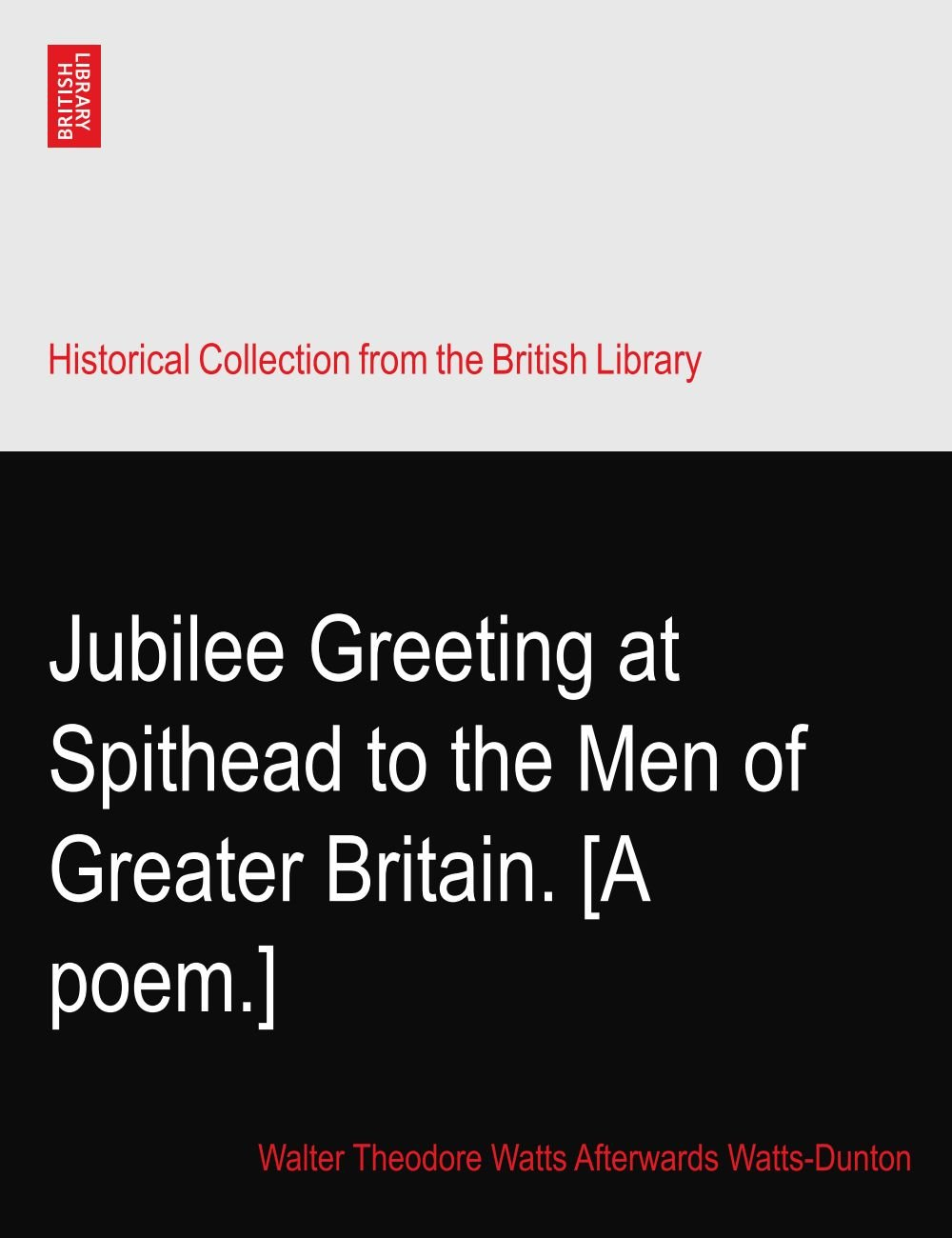 Jubilee Greeting at Spithead to the Men of Greater Britain. [A poem.] ebook