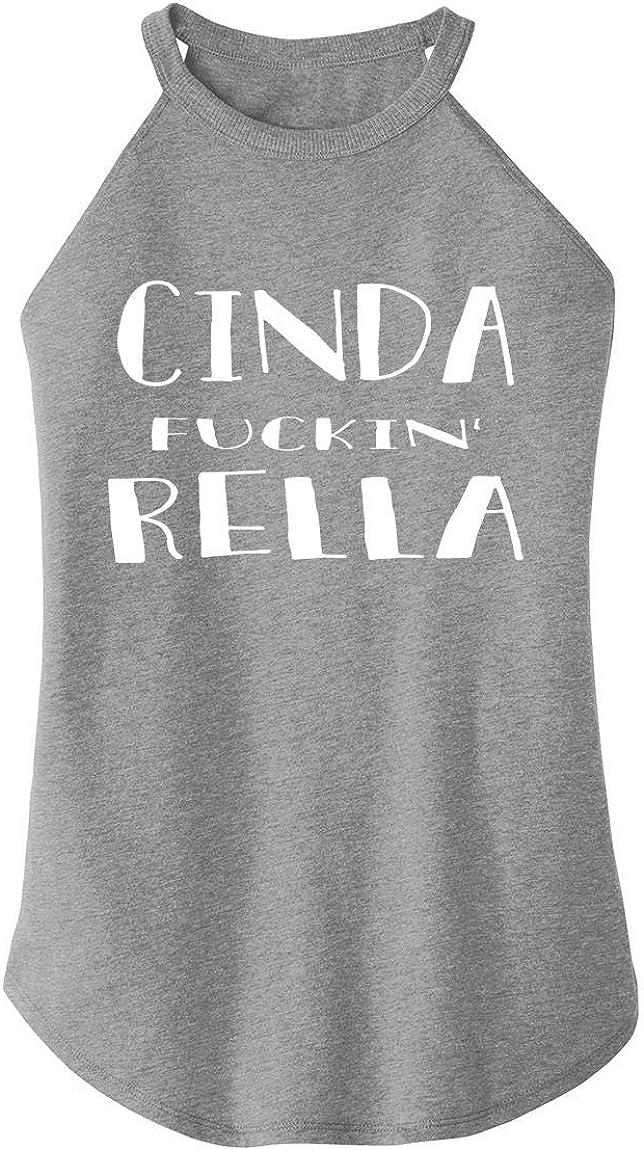 Comical Shirt Ladies Cinda Fucking Rella Rocker