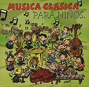 Musica Clasica Para Ninos