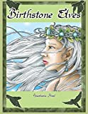 Birthstone Elves: Fantasy coloring pages inspired by the months and their jewels.