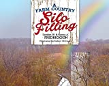 img - for A Farm Country Silo Filling book / textbook / text book