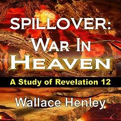 Spillover: War In Heaven
