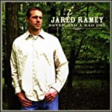Never Had a Bad Day by Jared Ramey (2009-09-29?