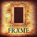 The Gilded Frame: The Southerton Mysteries, Volume 1 | Deborah Diaz
