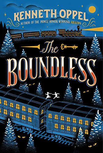 The Boundless by Kenneth Oppel (2015-05-05)