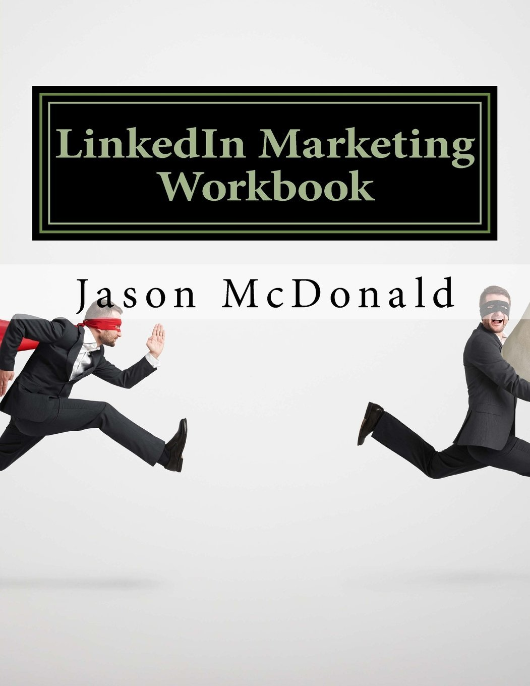 Download LinkedIn Marketing Workbook: How to Use LinkedIn for Business PDF