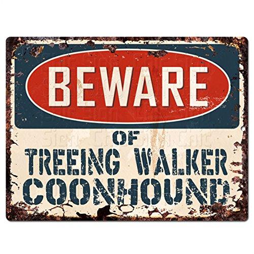 Beware of TREEING WALKER COONHOUND Chic Sign Vintage Look Retro Rustic 9