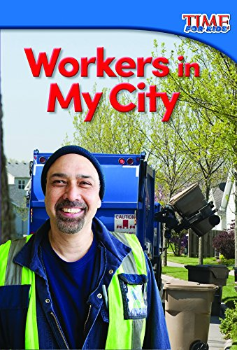 Workers in My City (TIME FOR KIDS® Nonfiction Readers) ebook